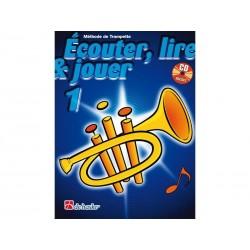 Ecouter, Lire & Jouer 1 - Cornet / Trompette - Méthode