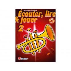 Ecouter, Lire & Jouer 2 - Cornet / Trompette - Méthode
