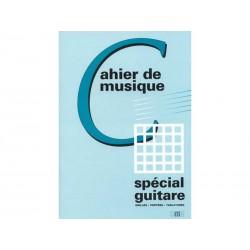 Cahier spécial guitare - Portées, tablatures, grilles.