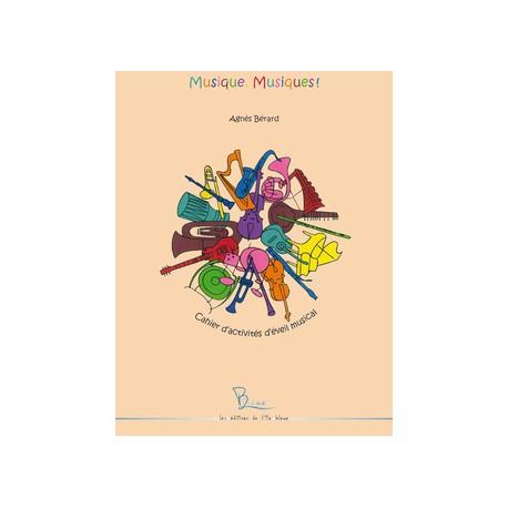Musique, Musiques - Agnès Bérard