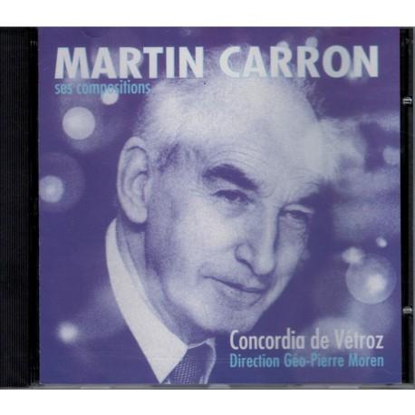 Martin Carron - Concordia de Vétroz - CD