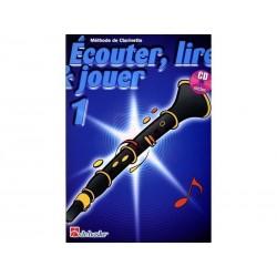 Ecouter, Lire & Jouer Clarinette 1 - Méthode