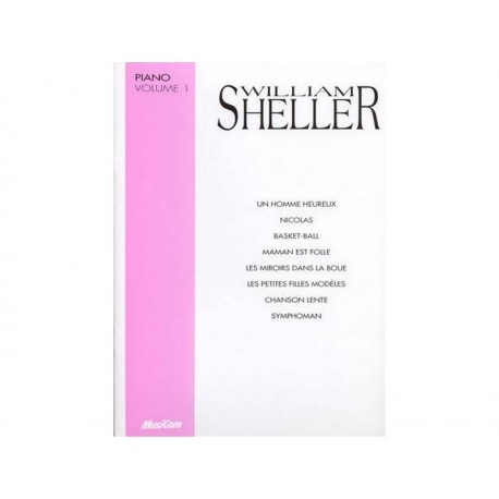 Sheller William - Piano volume 1