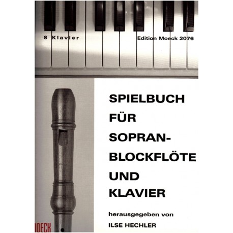 Spielbuch Fur Sopran Blockflöte & Piano