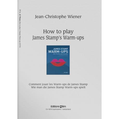 Comment jouer les Warm-ups de James Stamp - Jean-Christophe Wiener