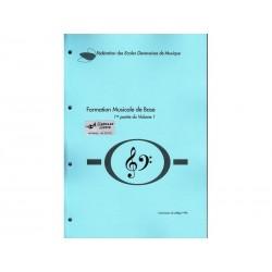 Formation Musicale de Base Vol. 1a - bleu - Solfège
