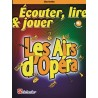 Ecouter lire & jouer 2 - Les Airs d'Opéra - Clarinette