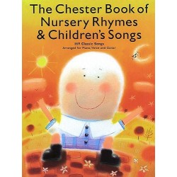 Chester Book Of Nursery Rhymes & Children's Songs - Piano