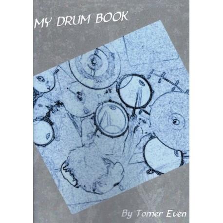 My Drum Book - Tom Even - Méthode Batterie