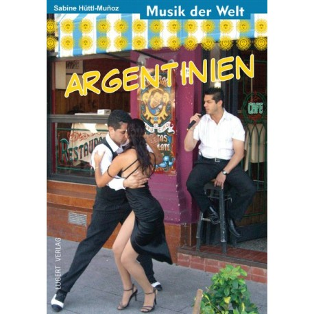 Argentinien Musique du Monde avec CD
