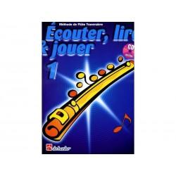 Ecouter, Lire & Jouer Flûte 1 + 1CD inclus