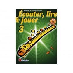 Ecouter, Lire & Jouer Flûte 3 + 1 CD inclus