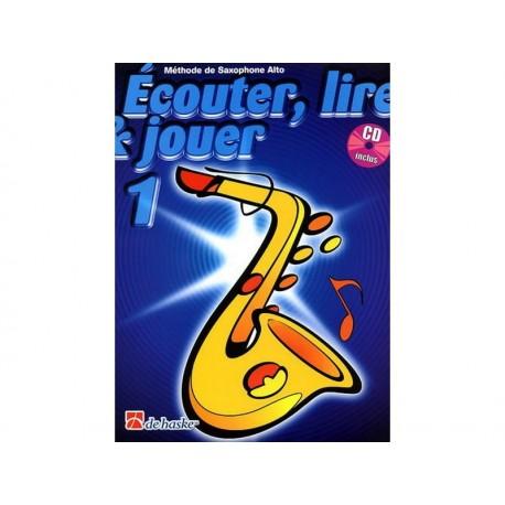 Ecouter lire & jouer 1 - Sax Alto + CD