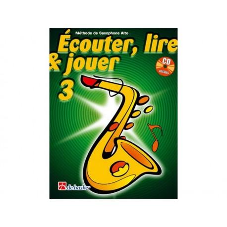 Ecouter lire & jouer 3 - Sax alto + CD