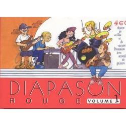 Diapason Rouge - Volume 1 - Paroles et accords