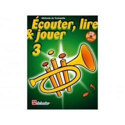 Ecouter, Lire & Jouer 3 - Cornet / Trompette - Méthode